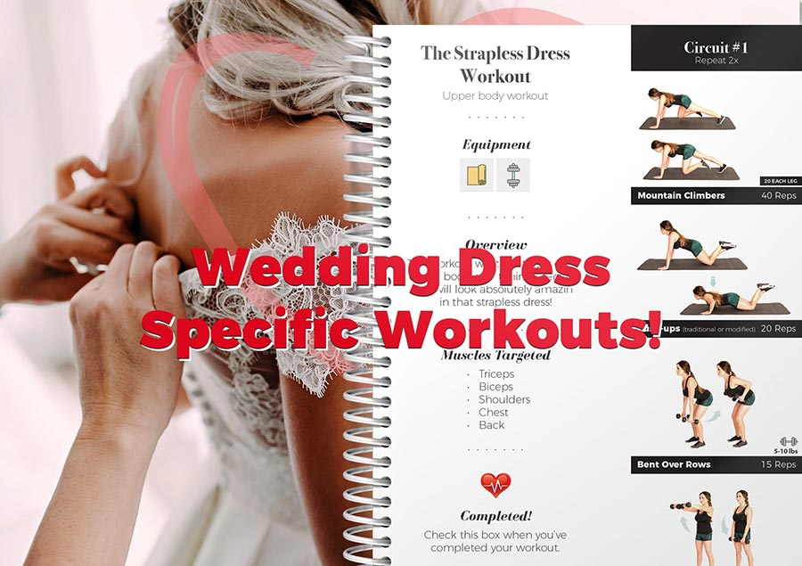 Wedding dress specific workouts!